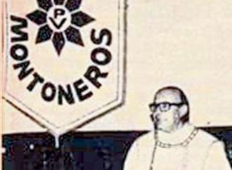 """La beatificazione ideologica del vescovo """"montonero"""""""