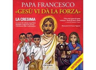 «Gesù vi da la forza»: il libro di Francesco sulla Cresima