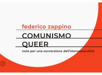 """Comunismo queer"" per sovvertire l'eterosessualità"