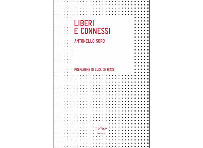 Liberi e connessi