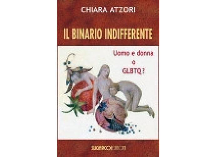 """""""Il binario indifferente"""" di Chiara Atzori"""