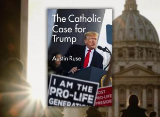 Ecco perché un vero cattolico non può che votare Trump