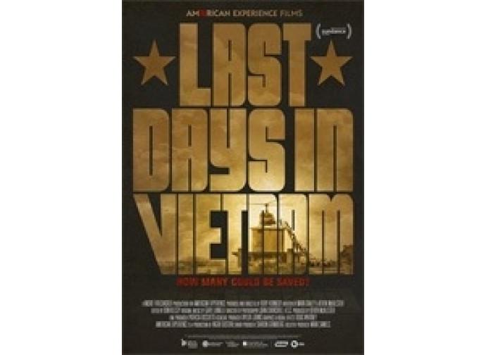 La locandina del docu-film Last days in Vietnam