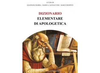 Contro le fole del laicismo: un Dizionario di apologetica