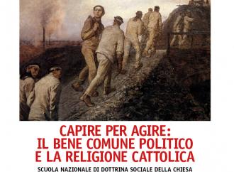 """A scuola di Dottrina sociale, per veri politici cattolici"""