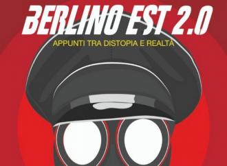 Berlino Est 2.0, la distopia è già realtà