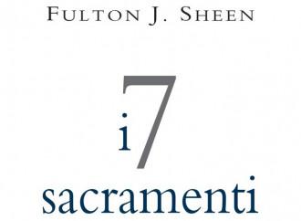 I sette sacramenti spiegati da Fulton Sheen