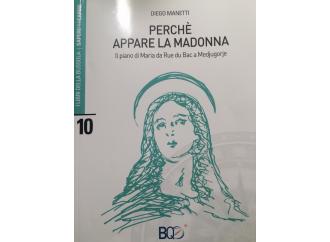 Perchè appare la Madonna