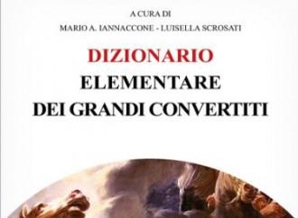 """Il dizionario dei """"grandi convertiti"""""""