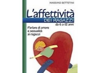 L'affettività dei ragazzi, un manuale per mamma e papà
