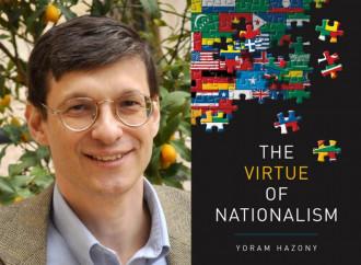 La virtù del nazionalismo. Perché l'impero è peggio