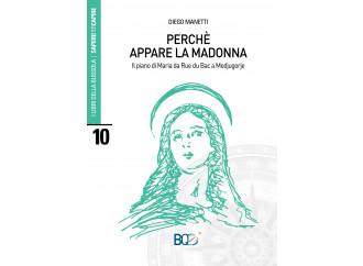 Perché appare la Madonna