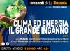 Clima ed energia, il grande inganno. IN DIRETTA