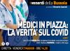 Medici in piazza: la verità sul Covid