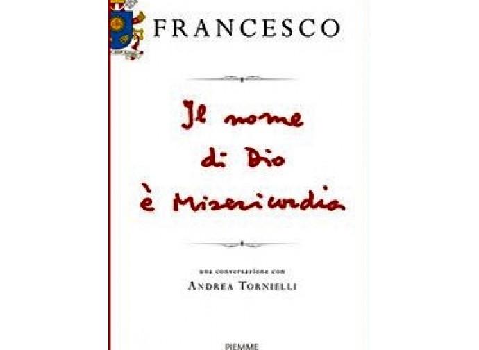 La copertina del libro di papa Francesco: Il nome di Dio è misericordia