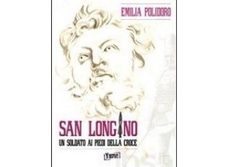 San Longino, una conversione sotto la Croce